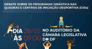 Câmara Legislativa debaterá Ginástica nas Quadras e CID